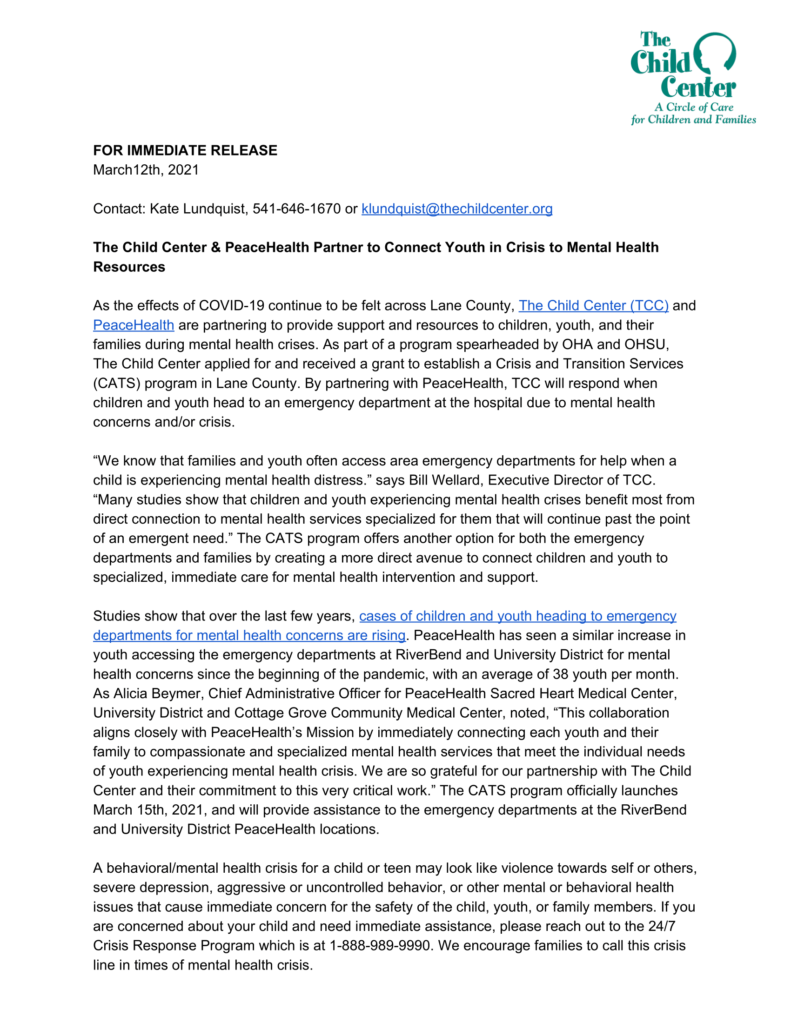 On a white background we see the text of a press release about the Crisis and Transition (CATS) program that began as a new partnership for The Child Center and PeaceHealth on March 15th, 2021. If you click on the image it takes you to a full PDF of the same press release.